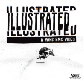 "A VANS BMX VIDEO ""ILLUSTRATED"""