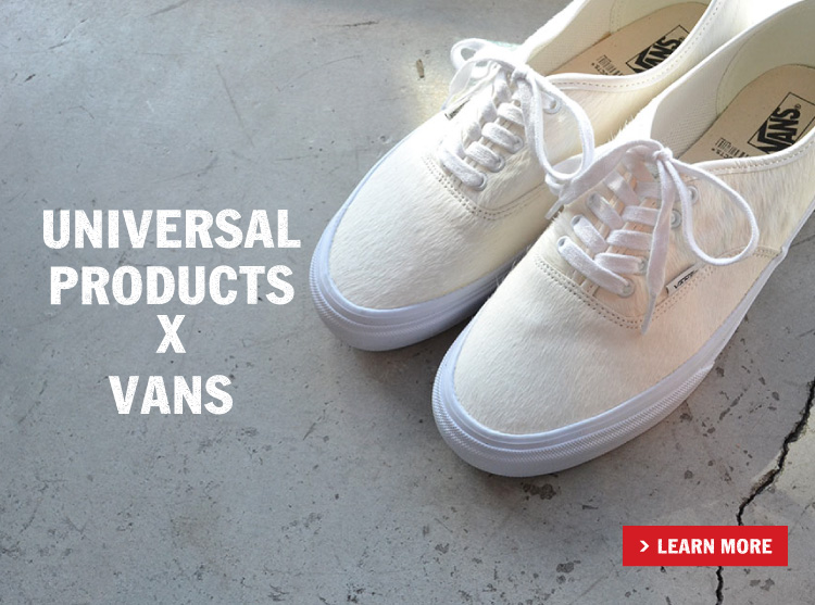 UNIVERSAL PRODUCTS x VANS