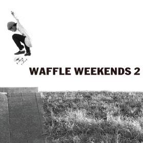 """VANS JAPAN SKATE VIDEO """"WAFFLE WEEKENDS 2"""""""