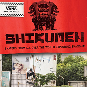 "VANS PRESENTS THE NEW SKATEBOARDING FILM ""SHIKUMEN"""
